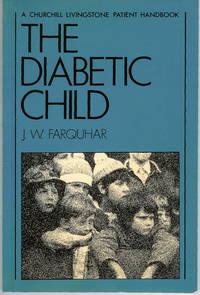 The Diabetic Child : A Churchill Livingstone Patient Handbook