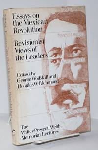 image of Essays on the Mexican Revolution: revisionist views of the leaders
