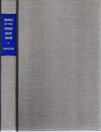 TRAVELS IN THE CONFEDERATE STATES:  A Bibliography