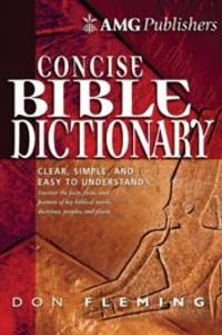 AMG CONCISE BIBLE DICTIONARY (AM