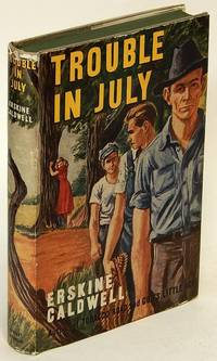 Trouble in July by  Erskine CALDWELL  - Hardcover  - [c1940s-50s]  - from Bluebird Books (SKU: 77719)