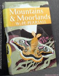 Mountains and Moorlands by W. H. Pearsall - 1977