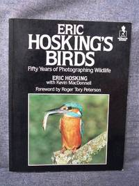 Eric Hosking's Birds by  Kevin  Eric with MacDonnell - Paperback - First Thus 1st Printing - from Fully Booked and Biblio.com