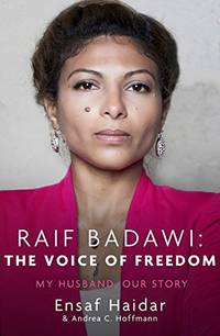 Raif Badawi: The Voice of Freedom: My Husband, Our Story by  Andrea C Hoffmann  - Paperback  - from World of Books Ltd (SKU: GOR007371157)