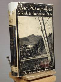 American Guide Series: New Hampshire, A Guide to the Granite State