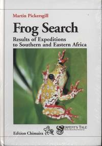 image of Frog Search: Results of Expeditions to Southern and Eastern Africa