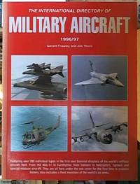 image of The International Directory of Military Aircraft 1996/97