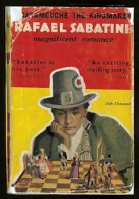 image of SCARAMOUCHE THE KINGMAKER: A ROMANCE.