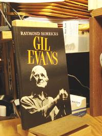 Svengali, or the Orchestra Called Gill [sic] Evans