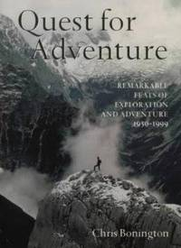 QUEST FOR ADVENTURE, THE : REMARKABLE FEATS OF EXPLORATION AND ADVENTURE