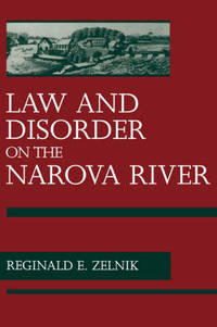image of Law and Disorder on the Narova River: The Kreenholm Strike of 1872