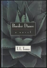 Border Dance: A Novel