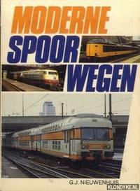 Moderne spoorwegen by  G.J Nieuwenhuis - Paperback - 1981 - from Klondyke and Biblio.co.uk