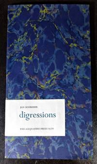 digressions. [By] Jan Schreiber.