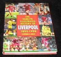 The Hamlyn Illustrated History of Liverpool 1892 - 1998