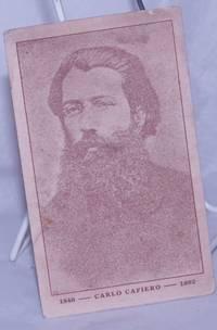 Carlo Cafiero. 1846-1892 [postcard]