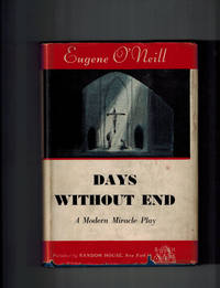 Days Without End; A Modern Miracle Play