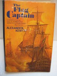 THE FLAG CAPTAIN by Kent, Alexander - 1971