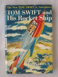 image of Tom Swift and His Rocket Ship: The New Tom Swift Jr. Adventures #3