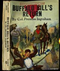 Buffalo Bill's Return or A Redskin's Friendship