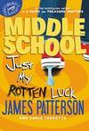 image of Middle School: Just My Rotten Luck