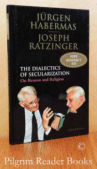 image of The Dialectics of Secularization: On Reason and Religion.