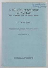 A Concise Blackfoot Grammar Based on Material From the Southern Piegans