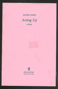 Acting Up: A Diary
