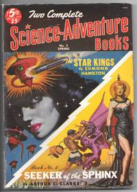 Two Complete Science-Adventure Books: No. 2, Spring 1951: The Star Kings and Seeker of the Sphinx