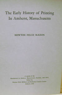 The Early History of Printing in Amherst, Massachusetts