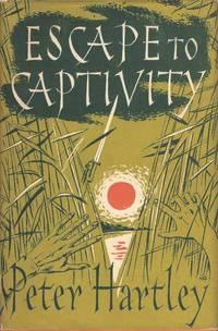 Escape to Captivity