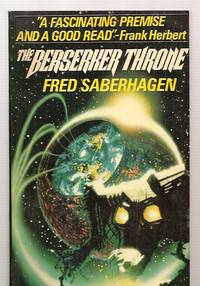THE BERSERKER THRONE by  artwork by David Egge]  Fred [cover design by Ozzie Grief - Paperback - First Edition Thus - 1985 - from biblioboy (SKU: 31945)