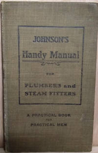 Johnson's Handy Manual for Plumbers and Steam Fitters