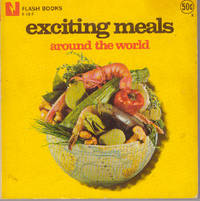 EXCITING MEALS AROUND THE WORLD