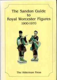 The Sandon Guide to Royal Worcester Figures, 1900-70 (Collectors' S)