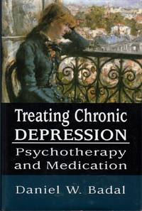 image of Treating Chronic Depression: Psychotherapy and Medication