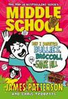 image of Middle School: How I Survived Bullies, Broccoli, and Snake Hill: (Middle School 4) (Middle School Series)