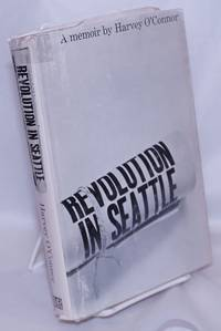 image of Revolution in Seattle; a memoir