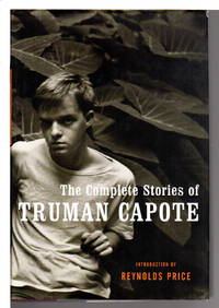THE COMPLETE STORIES OF TRUMAN CAPOTE.