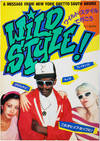 View Image 1 of 8 for Wild Style! A Message from New York Ghetto South Bronx Inventory #25608