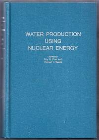 Water Production Using Nuclear Energy