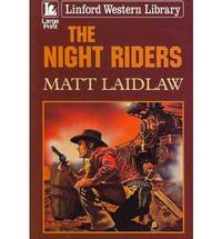 The Night Riders (Linford Western Library)