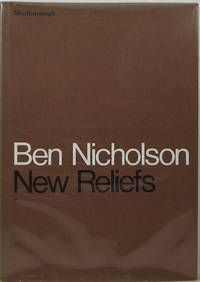 Ben Nicholson: New Reliefs by  Norbert (introduction) Lynton - Paperback - 1st  - 1971 - from Newbury Books (SKU: 26601)