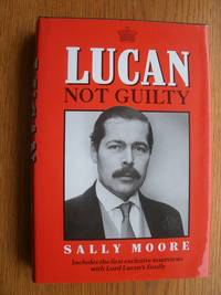 Lucan: Not Guilty by  Sally Falk Moore - First edition first printing - 1987 - from Scene of the Crime Books, IOBA (SKU: biblio9329)
