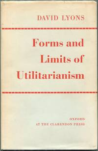 Forms and Limits of Utilitarianism