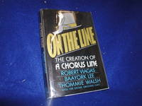 image of On the Line: The Creation of a Chorus Line