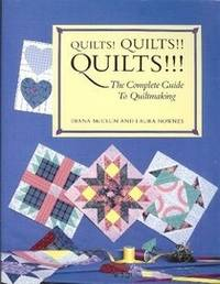 image of Quilts! Quilts!! Quilts!!! - The Complete Guide To Quiltmaking