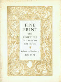 image of Fine Print: A Newsletter for the Arts of the Book. Vol. 13, No. 3, July 1987