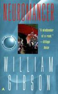 Neuromancer by William Gibson - Paperback - 1986 - from ThriftBooks and Biblio.com