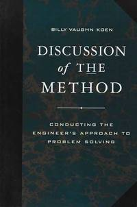 Discussion of the Method: Conducting The Engineer's Approach to Problem Solving